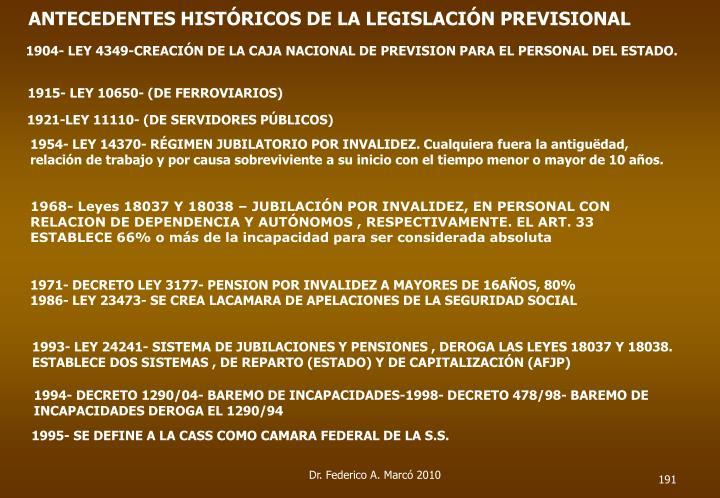 ANTECEDENTES HISTÓRICOS DE LA LEGISLACIÓN PREVISIONAL