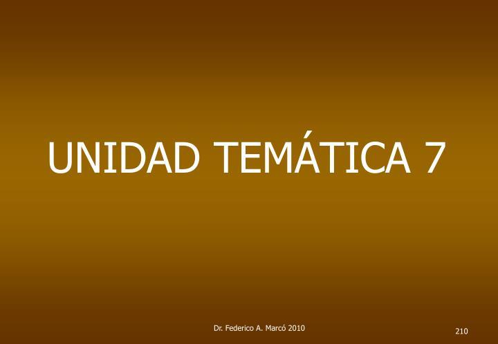 UNIDAD TEMÁTICA 7