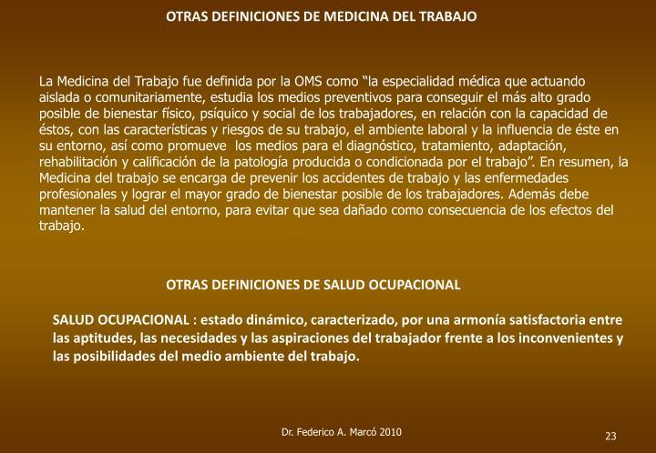 OTRAS DEFINICIONES DE MEDICINA DEL TRABAJO