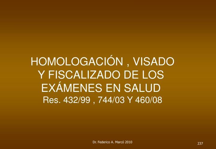 HOMOLOGACIÓN , VISADO