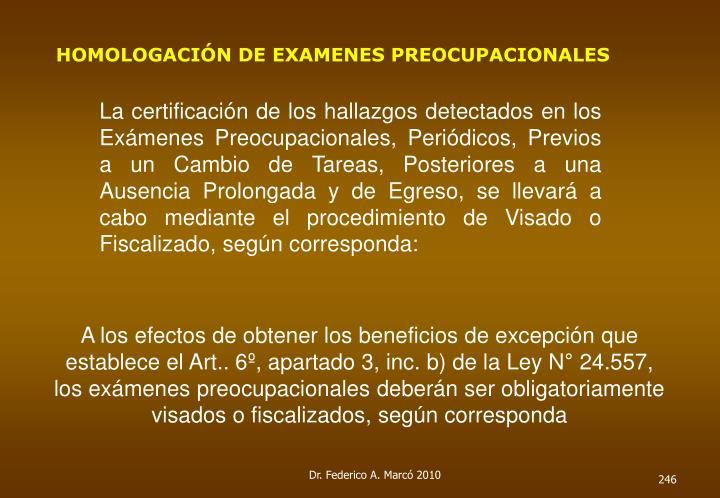 HOMOLOGACIÓN DE EXAMENES PREOCUPACIONALES