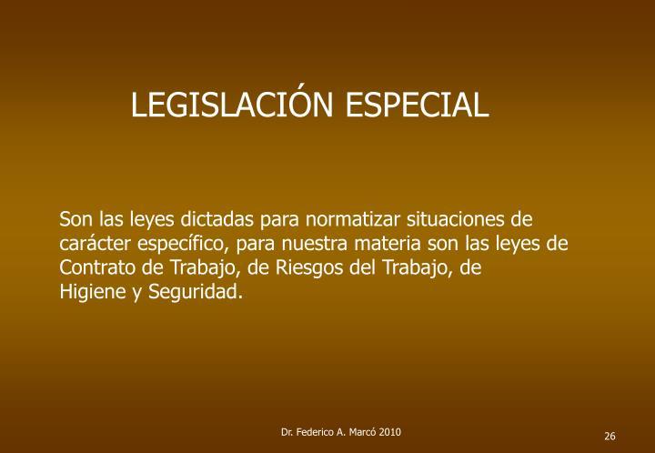 LEGISLACIÓN ESPECIAL