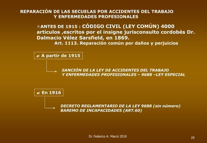REPARACIÓN DE LAS SECUELAS POR ACCIDENTES DEL TRABAJO