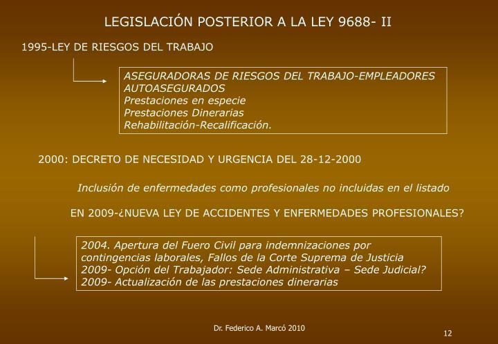 LEGISLACIÓN POSTERIOR A LA LEY 9688- II