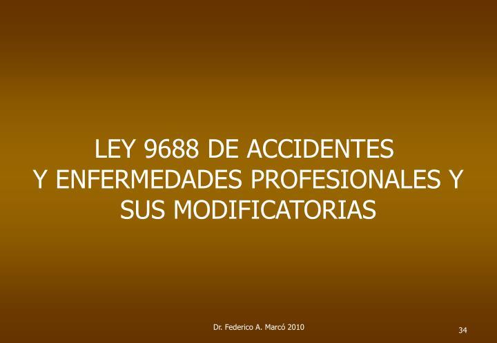 LEY 9688 DE ACCIDENTES