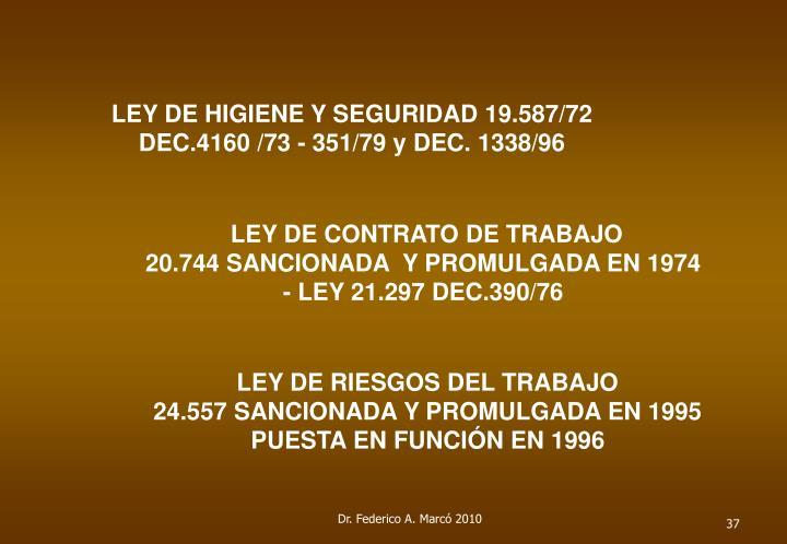 LEY DE HIGIENE Y SEGURIDAD 19.587/72