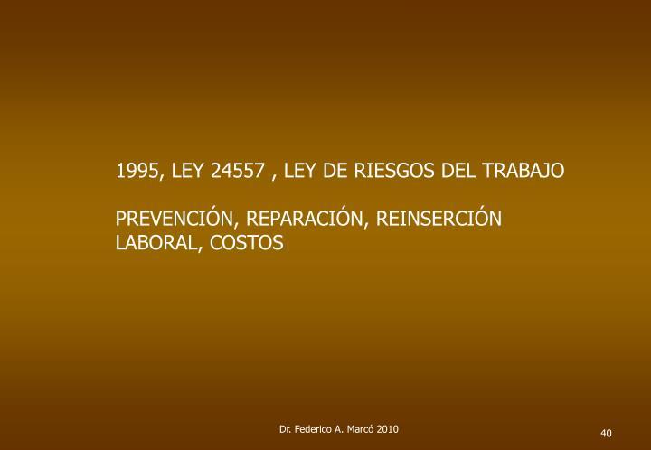 1995, LEY 24557 , LEY DE RIESGOS DEL TRABAJO