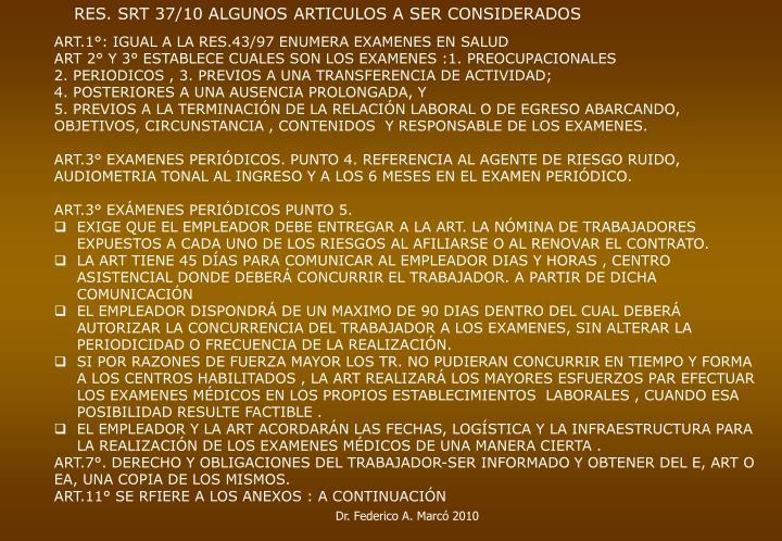 RES. SRT 37/10 ALGUNOS ARTICULOS A SER CONSIDERADOS