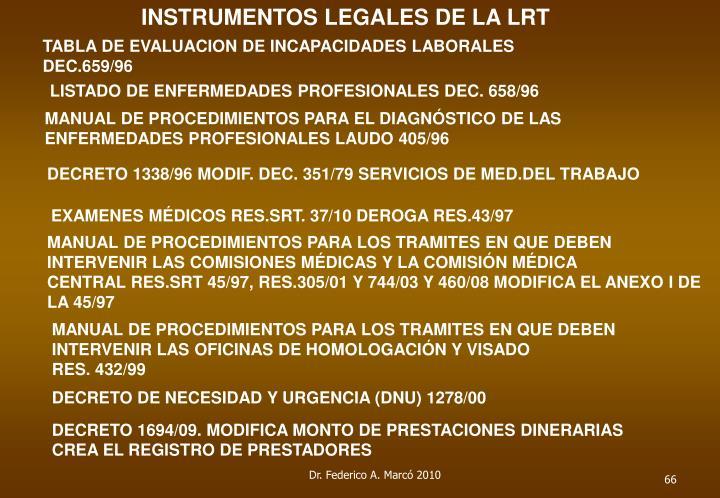 INSTRUMENTOS LEGALES DE LA LRT