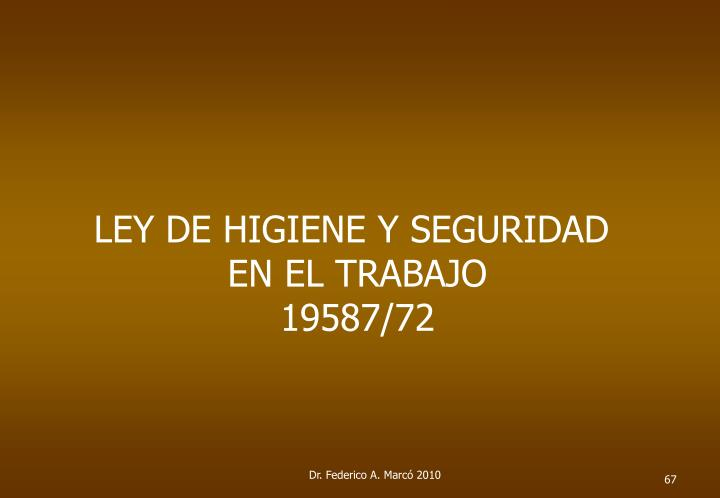 LEY DE HIGIENE Y SEGURIDAD