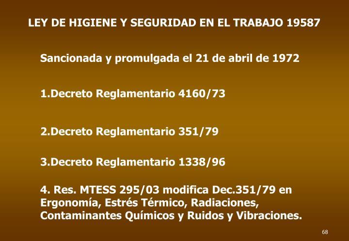 LEY DE HIGIENE Y SEGURIDAD EN EL TRABAJO 19587