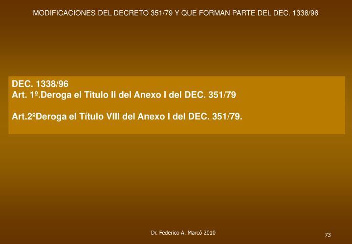 MODIFICACIONES DEL DECRETO 351/79 Y QUE FORMAN PARTE DEL DEC. 1338/96