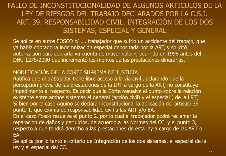 FALLO DE INCONSTITUCIONALIDAD DE ALGUNOS ARTICULOS DE LA LEY DE RIESGOS DEL TRABAJO DECLARADOS POR LA C.S.J.