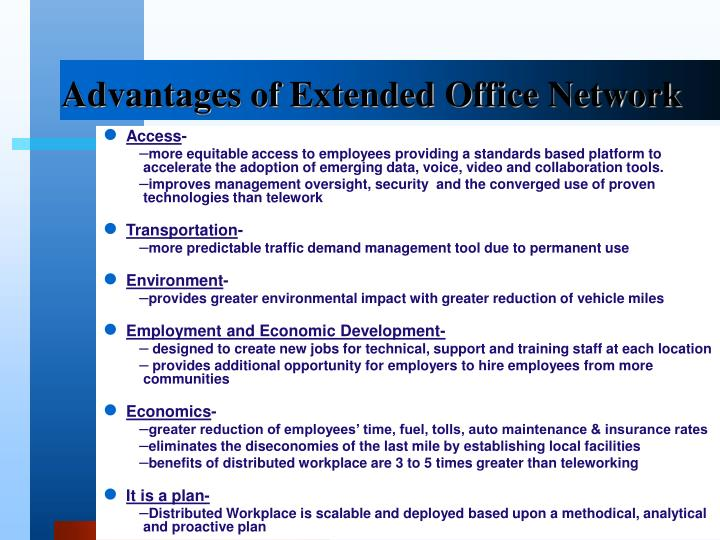 Advantages of Extended Office Network