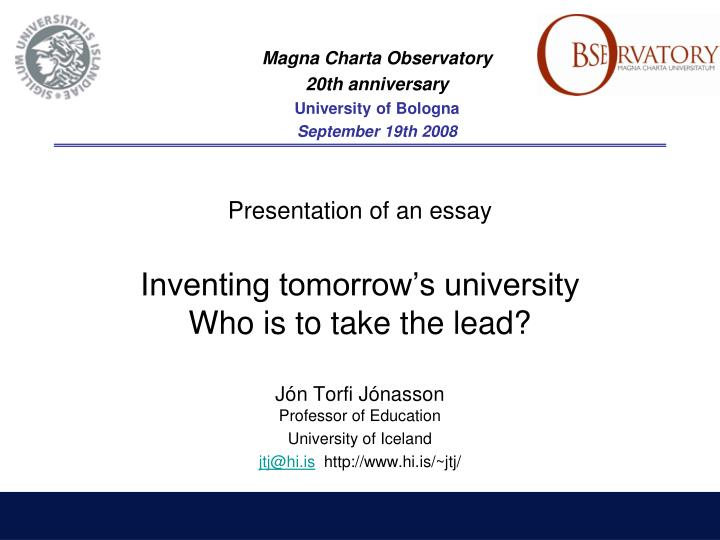 Presentation of an essay inventing tomorrow s university who is to take the lead