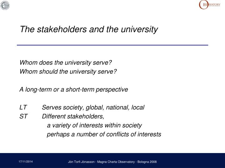 The stakeholders and the university