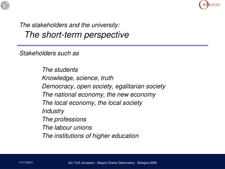 The stakeholders and the university: