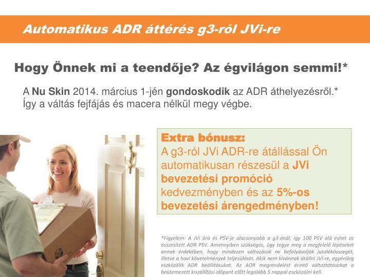 Automatikus ADR áttérés g3-ról JVi-re