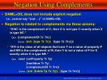 negation using complements
