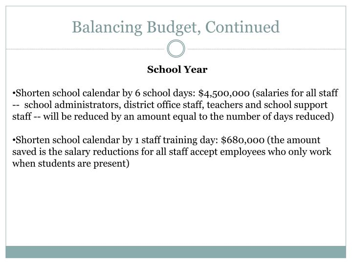Balancing Budget, Continued