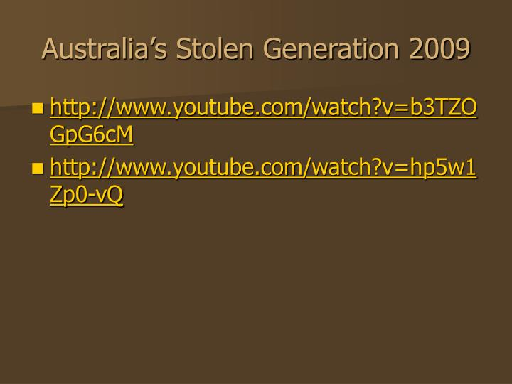 Australia's Stolen Generation 2009