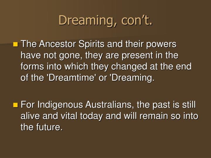Dreaming, con't.