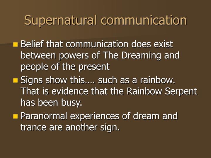 Supernatural communication