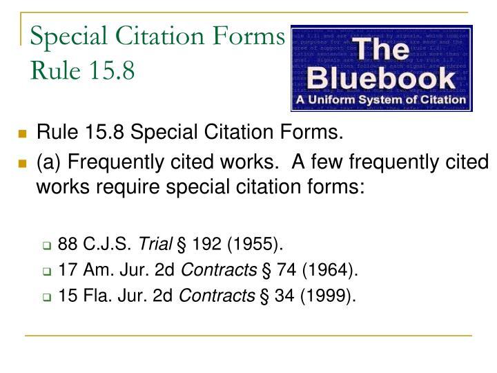 Special Citation Forms