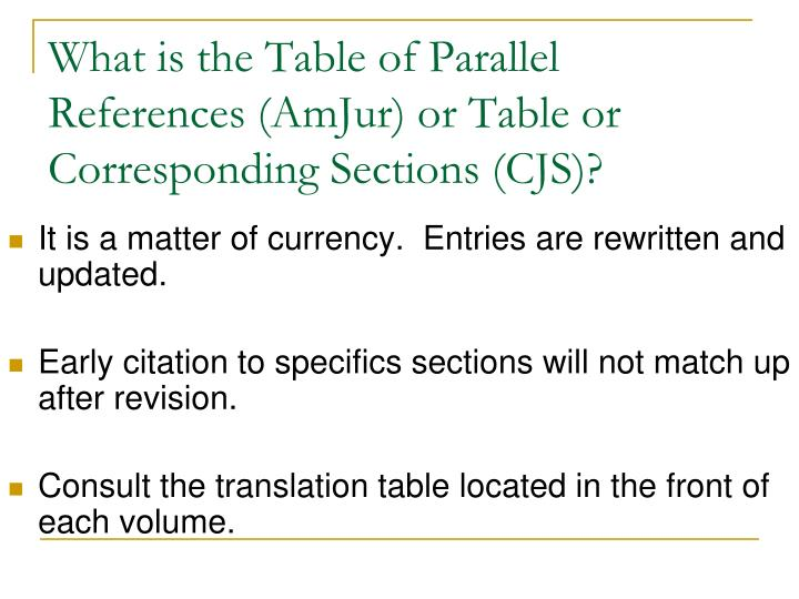 What is the Table of Parallel References (AmJur) or Table or Corresponding Sections (CJS)?