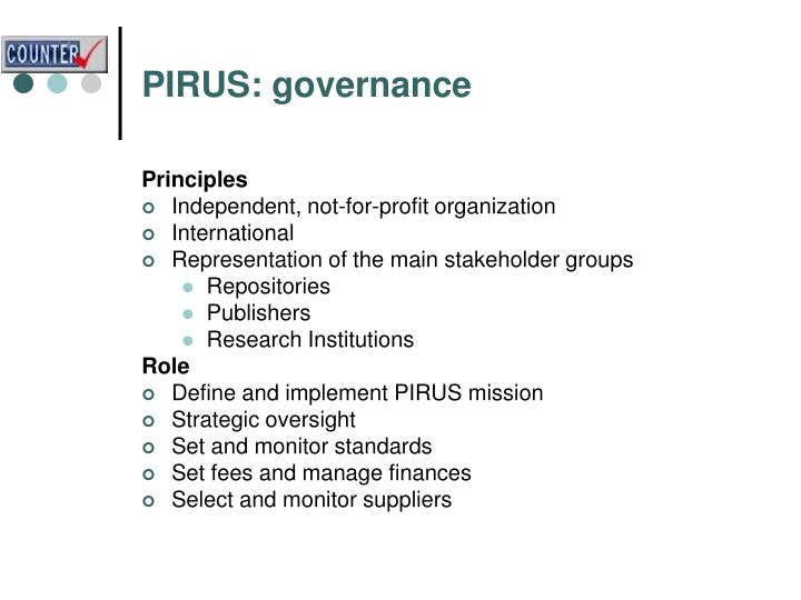 PIRUS: governance