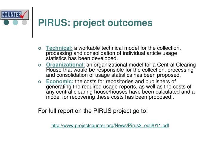 PIRUS: project outcomes