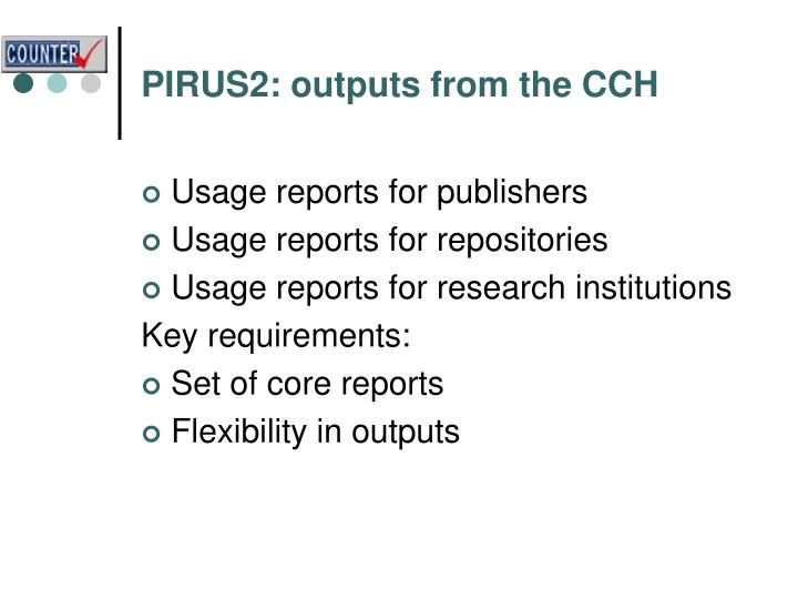 PIRUS2: outputs from the CCH