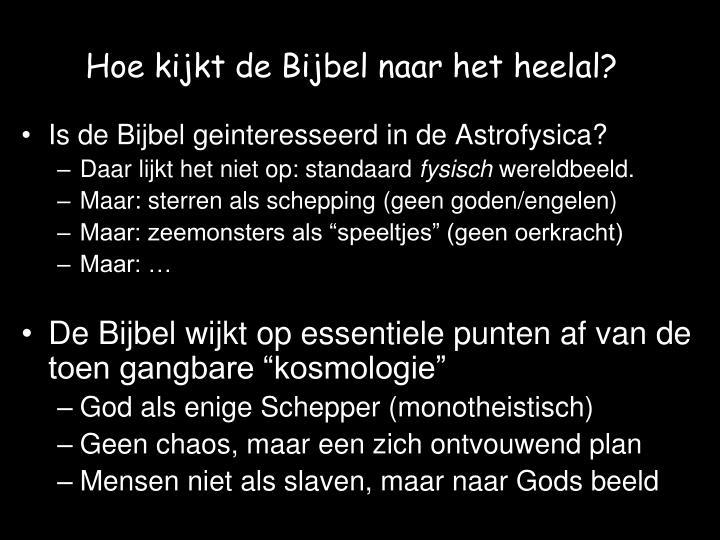 Hoe kijkt de Bijbel naar het heelal?