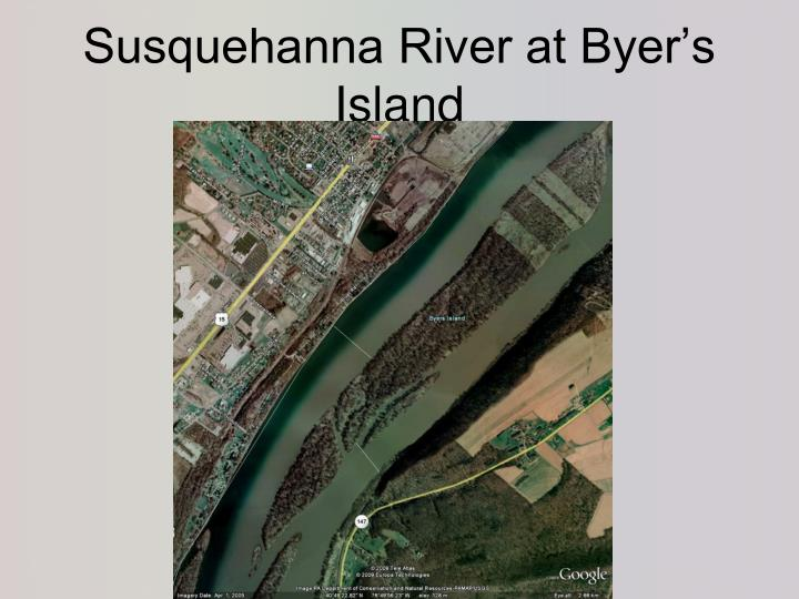 Susquehanna River at Byer's Island