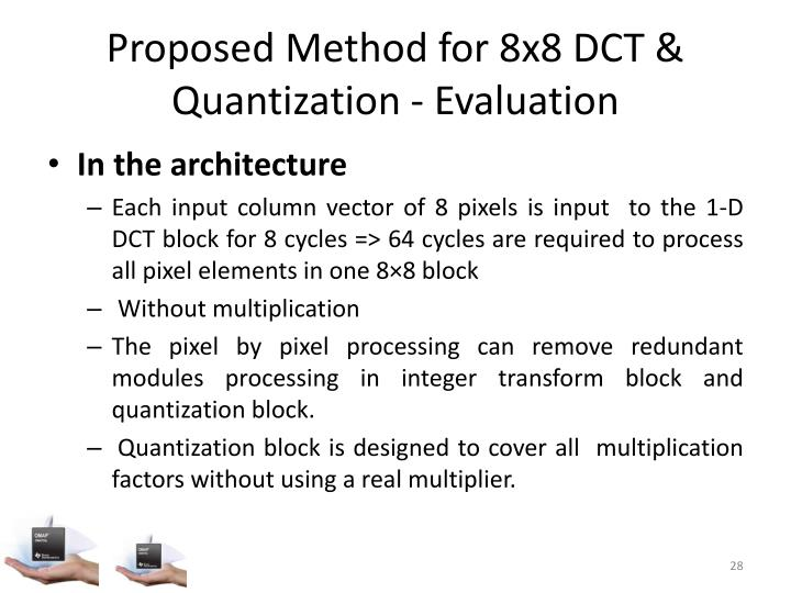 Proposed Method for 8x8 DCT & Quantization - Evaluation