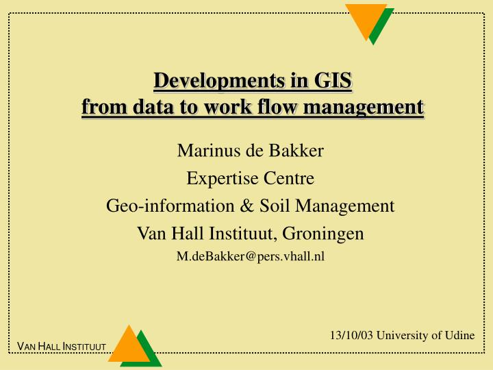 developments in gis from data to work flow management n.
