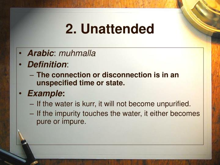2. Unattended