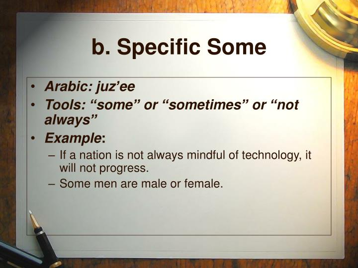 b. Specific Some