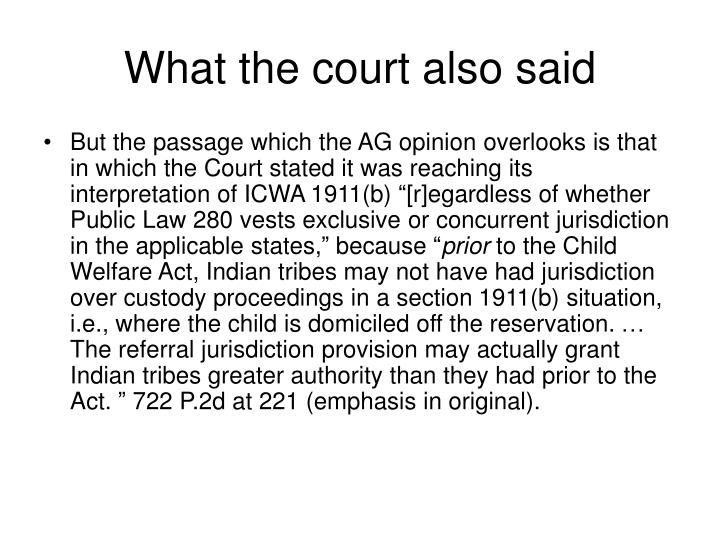 What the court also said