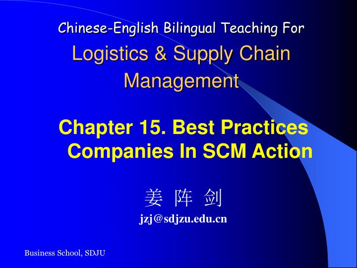 chinese english bilingual teaching for logistics supply chain management n.