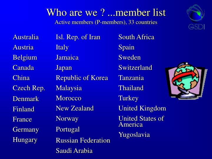 Who are we ? ...member list