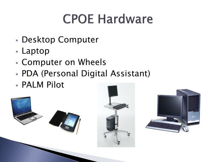 CPOE Hardware