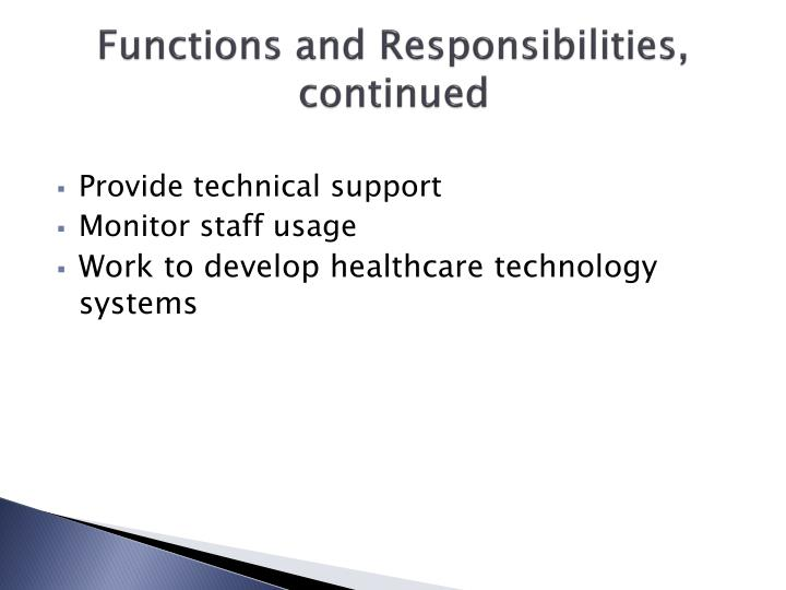Functions and Responsibilities, continued