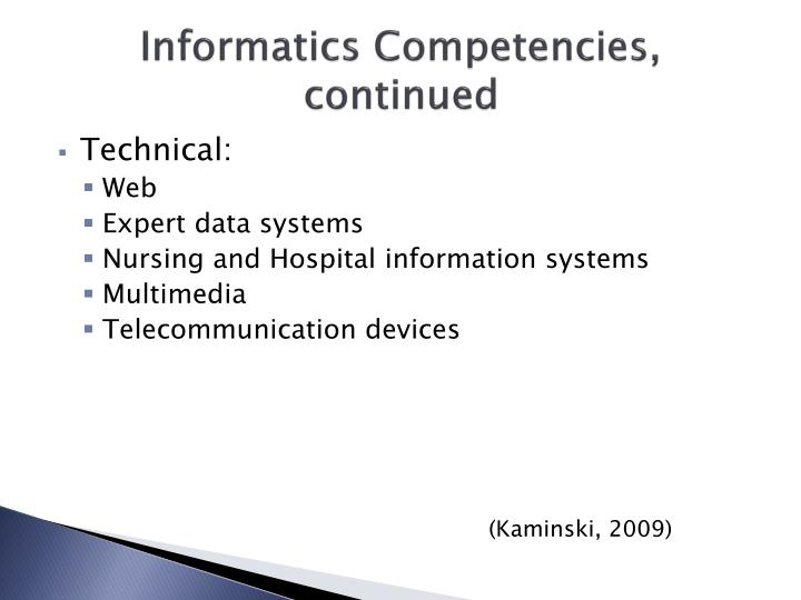 Informatics Competencies, continued