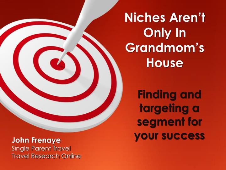 finding and targeting a segment for your success n.