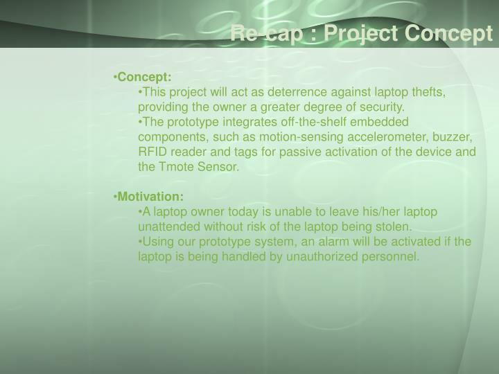 Re-cap : Project Concept