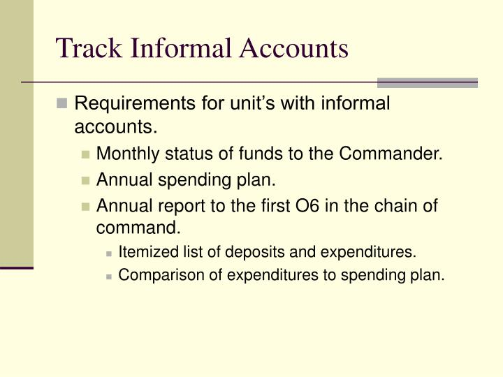 Track Informal Accounts
