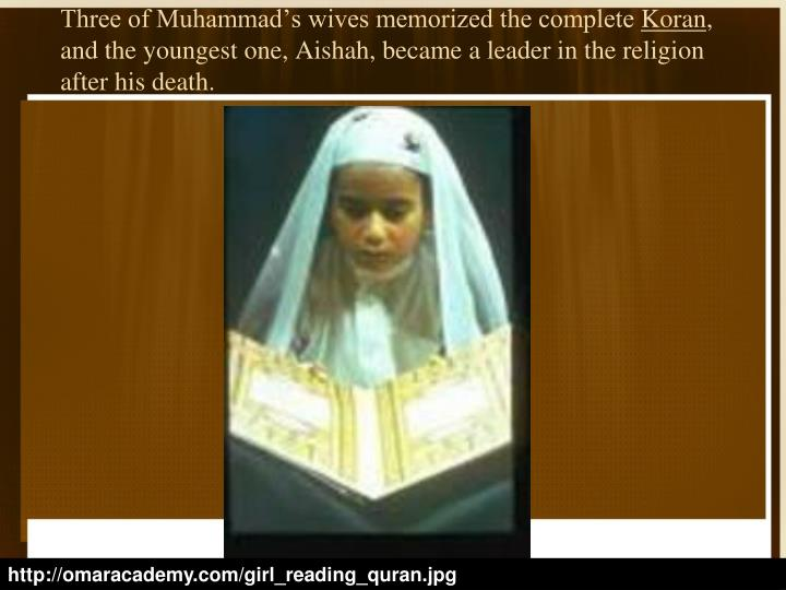 Three of Muhammad's wives memorized the complete