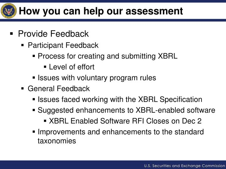 How you can help our assessment