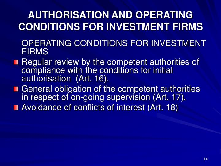 AUTHORISATION AND OPERATING CONDITIONS FOR INVESTMENT FIRMS